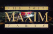 The 2017 Maxim Party