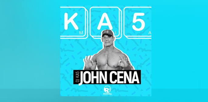 DJ KA5 - John Cena Mix