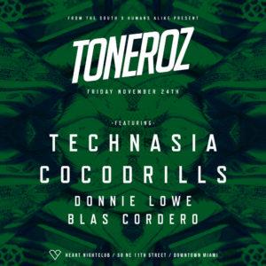 Toneroz at Heart Miami