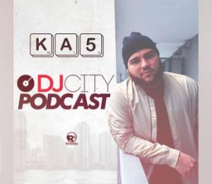 DJ KA5 - DJCIty Podcast - May 2018