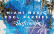 Miami Music Week Pool Parties at the Surfcomber