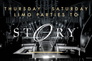 Limo parties to Story nightclub