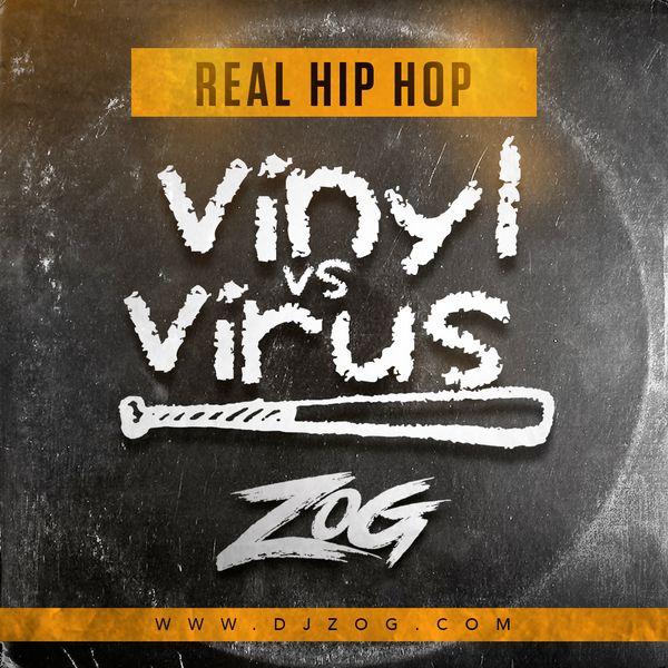 Vinyl versus Virus Real Hip Hop