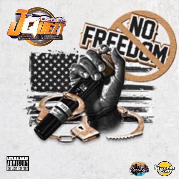 No Freedom the Mixtape