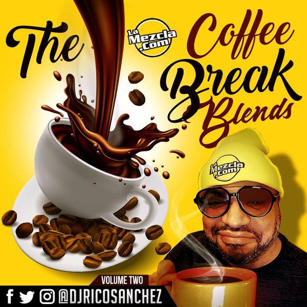 The Coffee Break Blends 2 Rico Sanchez