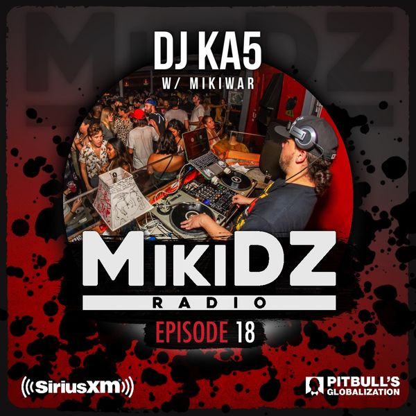 DJ KA5 MikiDZ Radio