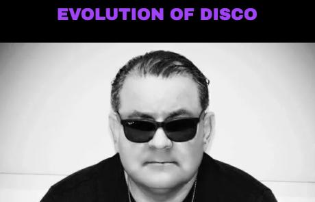 DJ George Alvarado – Evolution of Disco