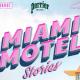 Miami Motel Stories in North Beach