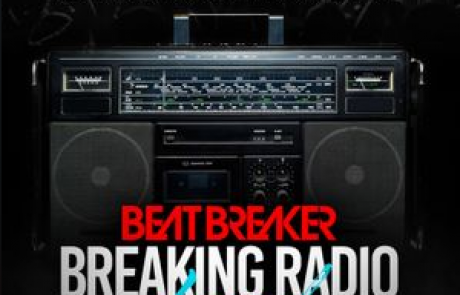 DJ Beatbreaker – Breaking Radio March 2020 Mix