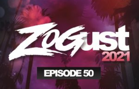 Zogust 2021 – DJ ZOG